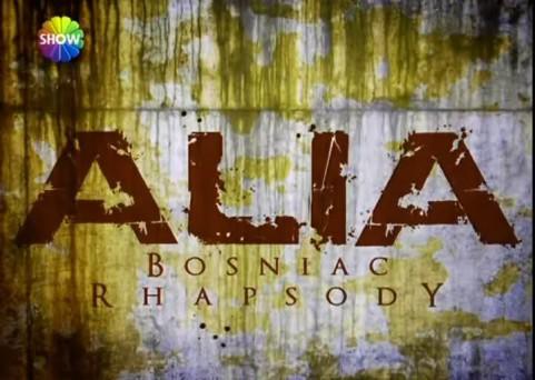 Alia – Bosniac Rhapsody